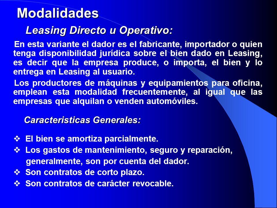 Modalidades Leasing Directo u Operativo: