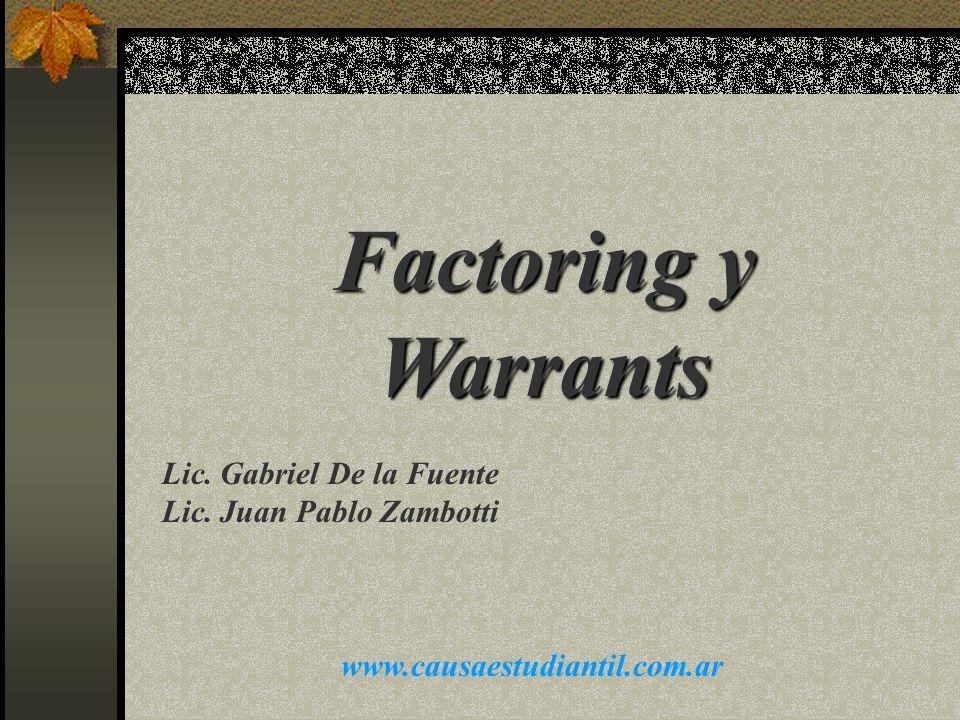 Factoring y Warrants Lic. Gabriel De la Fuente