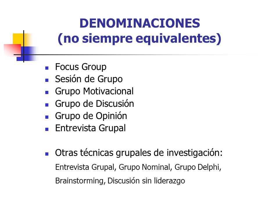 DENOMINACIONES (no siempre equivalentes)