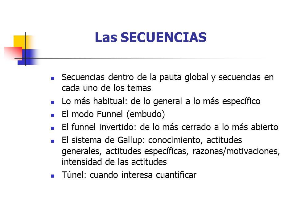 Las SECUENCIAS Secuencias dentro de la pauta global y secuencias en cada uno de los temas. Lo más habitual: de lo general a lo más específico.