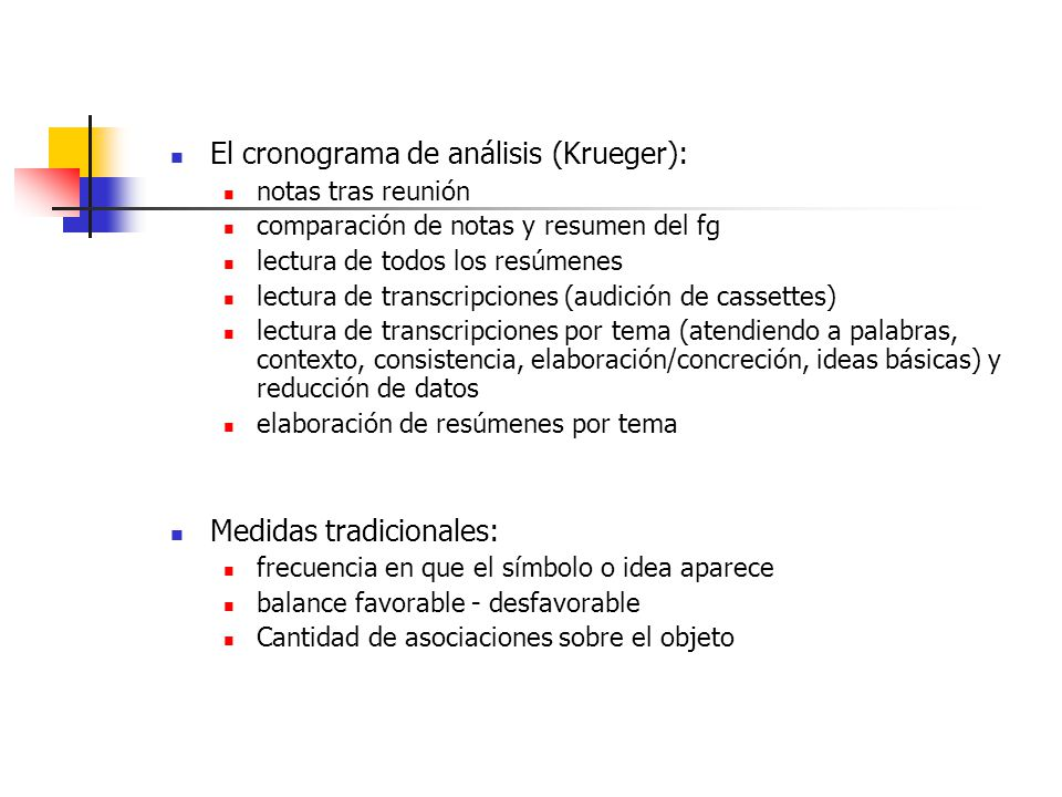 El cronograma de análisis (Krueger):