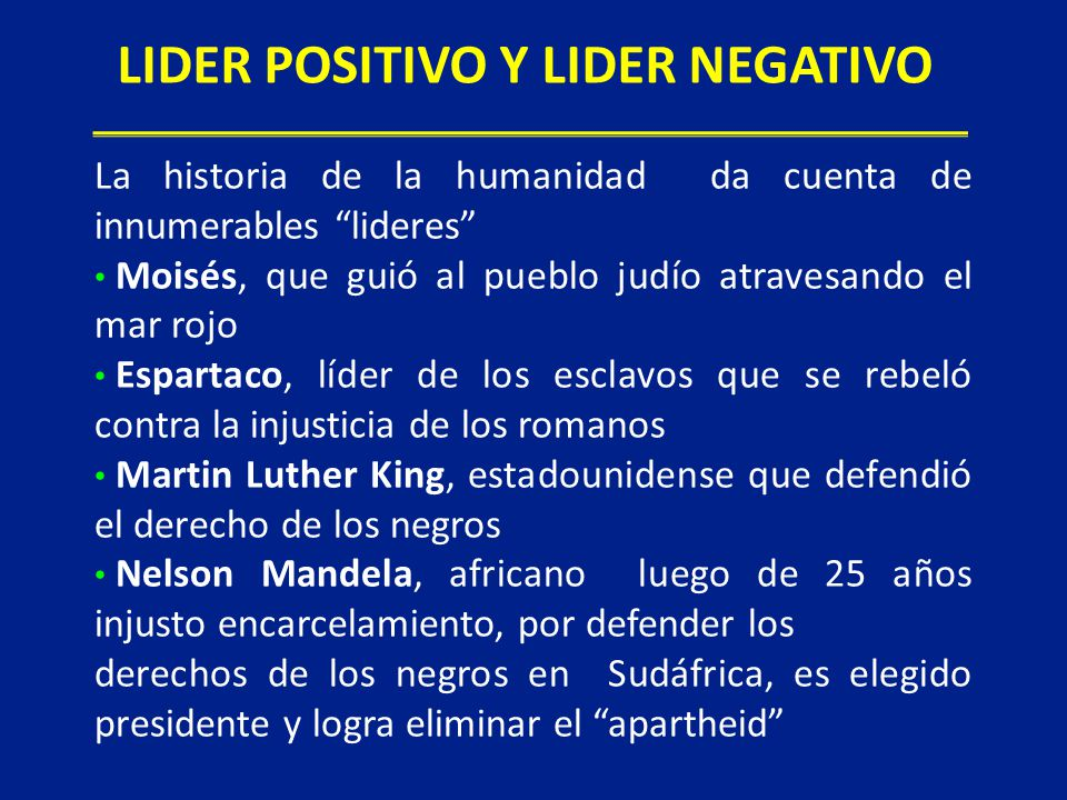 LIDER POSITIVO Y LIDER NEGATIVO