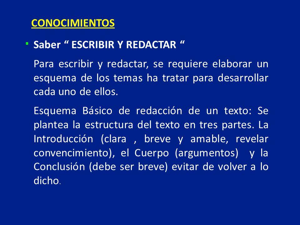 CONOCIMIENTOS Saber ESCRIBIR Y REDACTAR