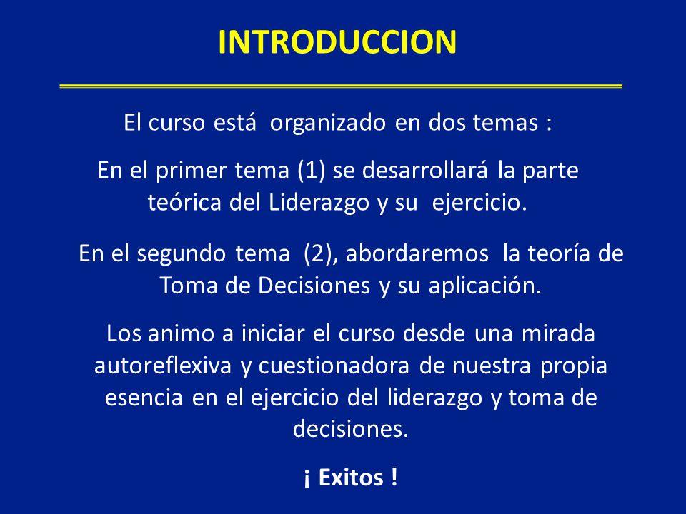 El curso está organizado en dos temas :