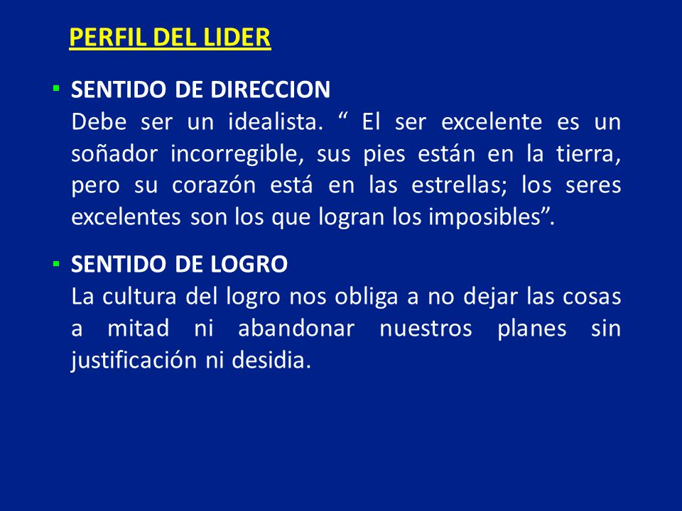 PERFIL DEL LIDER SENTIDO DE DIRECCION