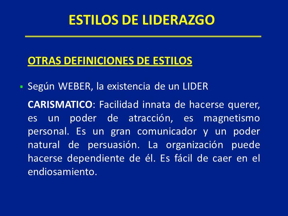 ESTILOS DE LIDERAZGO OTRAS DEFINICIONES DE ESTILOS
