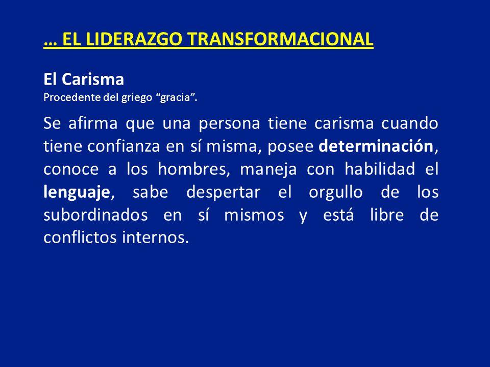 … EL LIDERAZGO TRANSFORMACIONAL