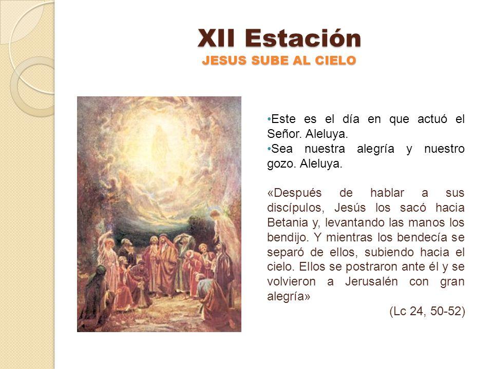 XII Estación JESUS SUBE AL CIELO