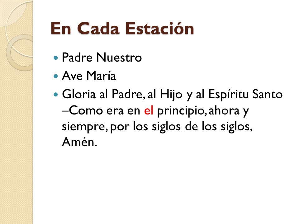 En Cada Estación Padre Nuestro Ave María