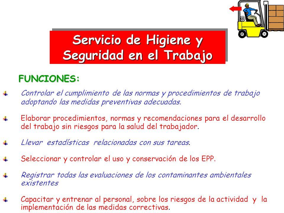 Servicio de Higiene y Seguridad en el Trabajo