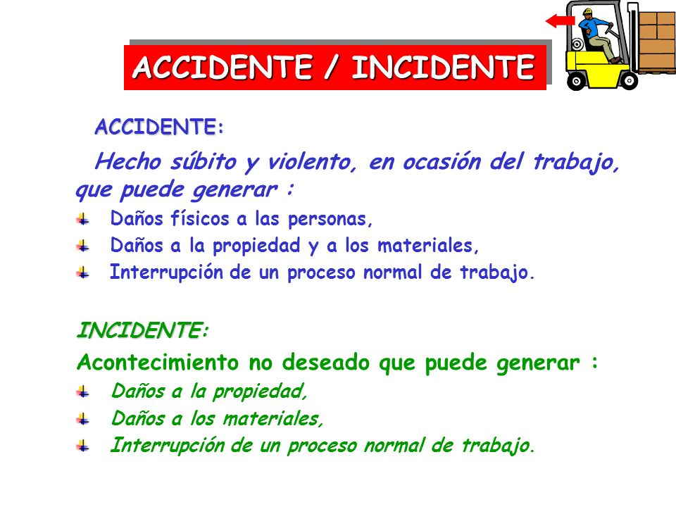 ACCIDENTE / INCIDENTE ACCIDENTE: