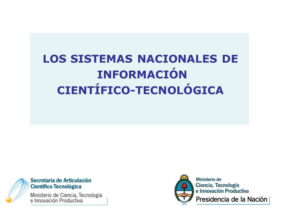 LOS SISTEMAS NACIONALES DE CIENTÍFICO-TECNOLÓGICA