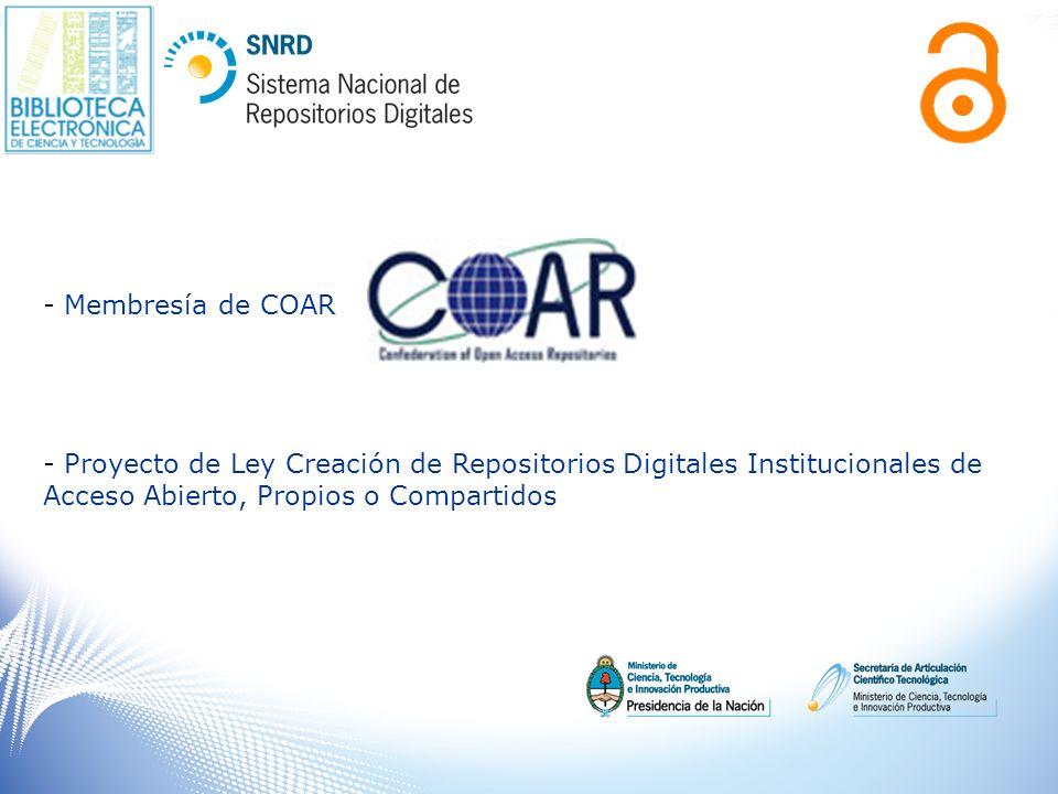 Membresía de COAR Proyecto de Ley Creación de Repositorios Digitales Institucionales de Acceso Abierto, Propios o Compartidos.