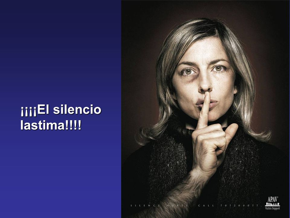 ¡¡¡¡El silencio lastima!!!!