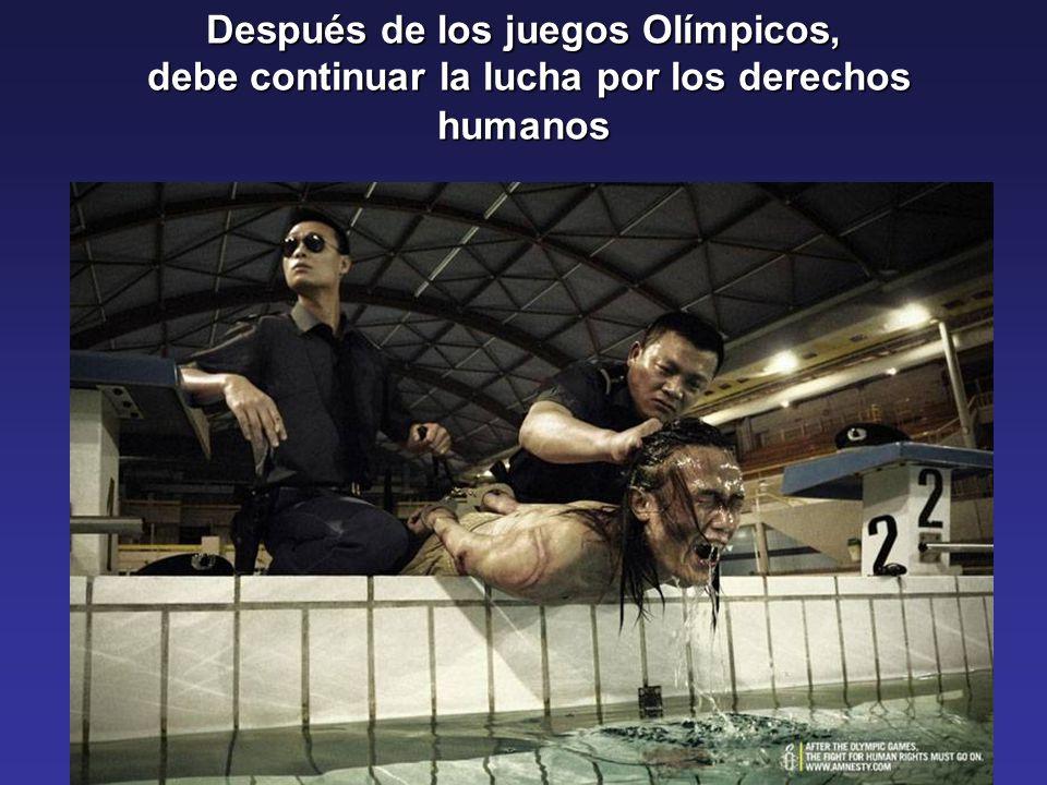 Después de los juegos Olímpicos, debe continuar la lucha por los derechos humanos