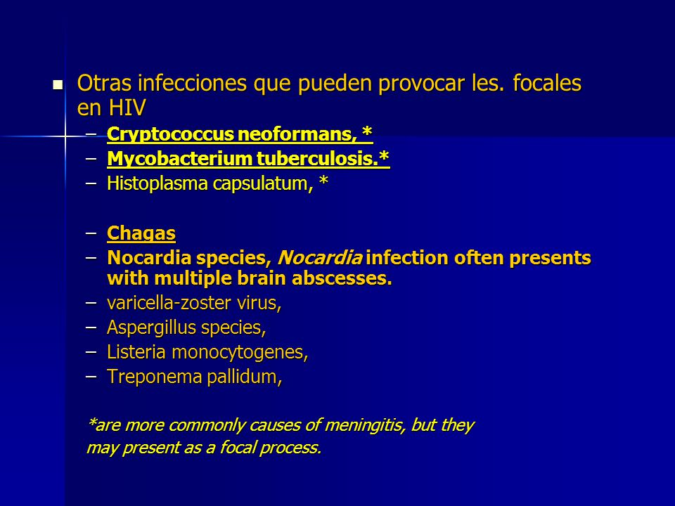 Otras infecciones que pueden provocar les. focales en HIV
