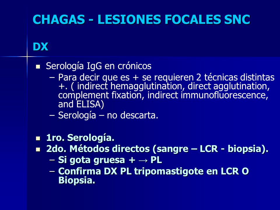 CHAGAS - LESIONES FOCALES SNC DX