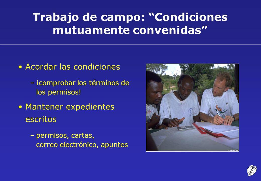 Trabajo de campo: Condiciones mutuamente convenidas