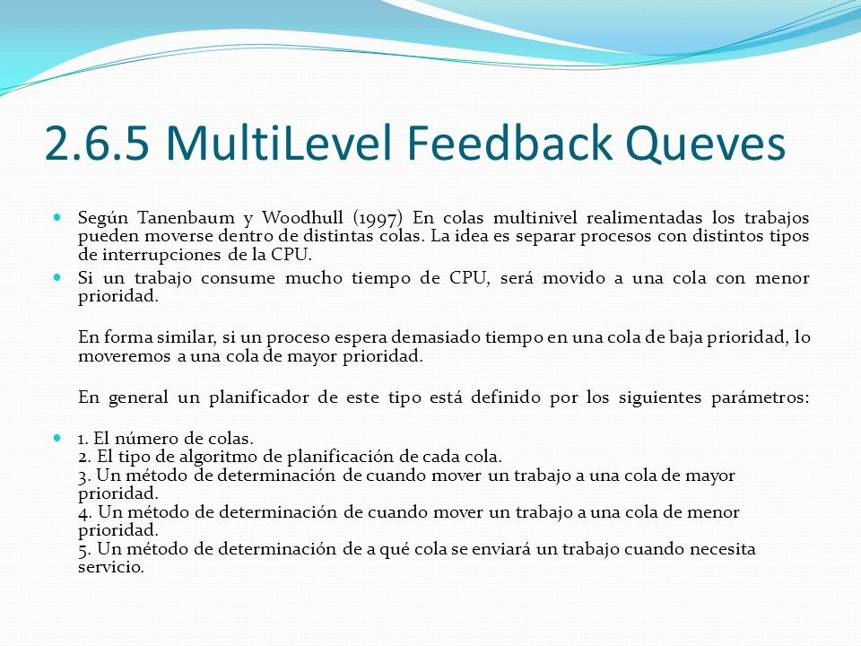 2.6.5 MultiLevel Feedback Queves