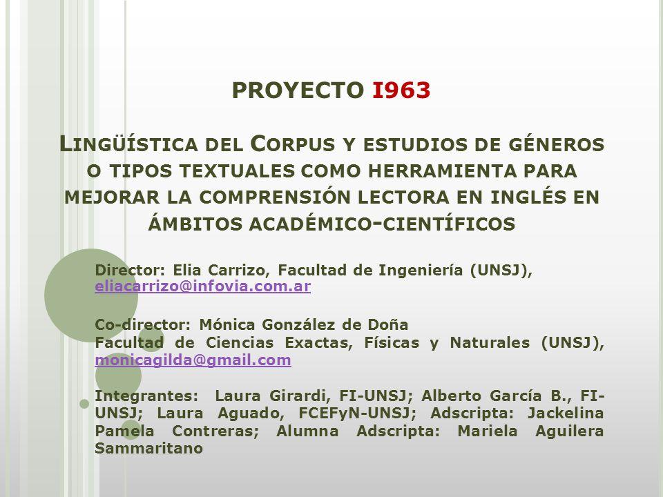 PROYECTO I963 Lingüística del Corpus y estudios de géneros o tipos textuales como herramienta para mejorar la comprensión lectora en inglés en ámbitos académico-científicos