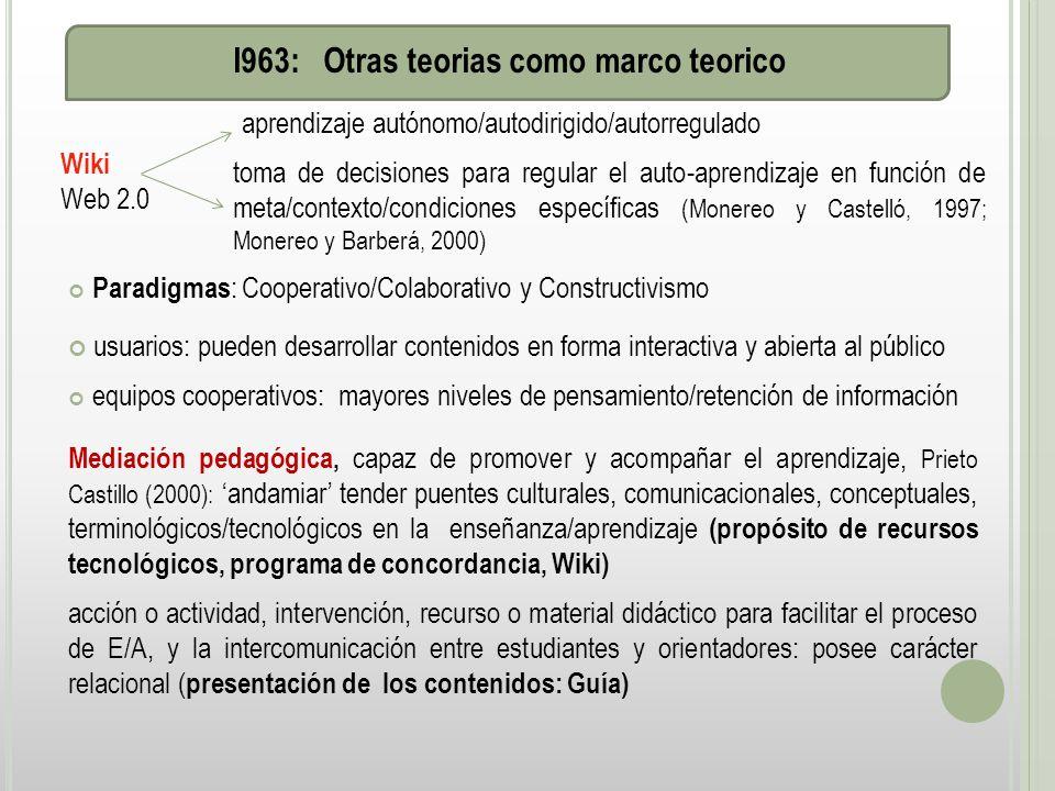 I963: Otras teorias como marco teorico
