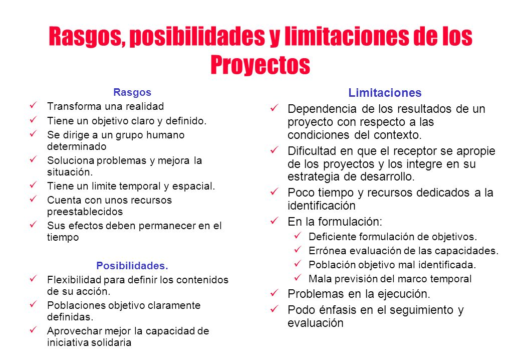Rasgos, posibilidades y limitaciones de los Proyectos