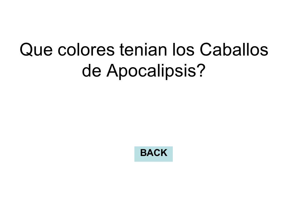 Que colores tenian los Caballos de Apocalipsis