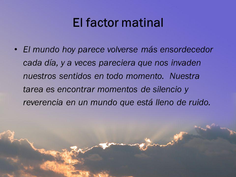 El factor matinal