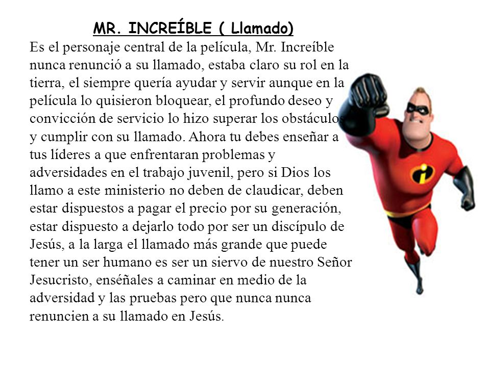 MR. INCREÍBLE ( Llamado)
