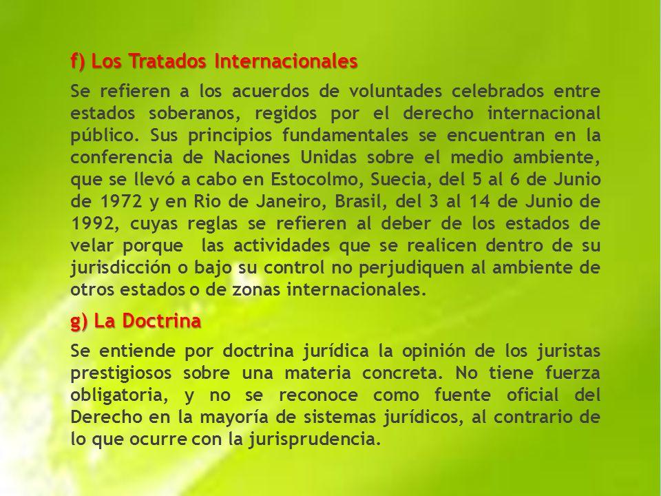 f) Los Tratados Internacionales