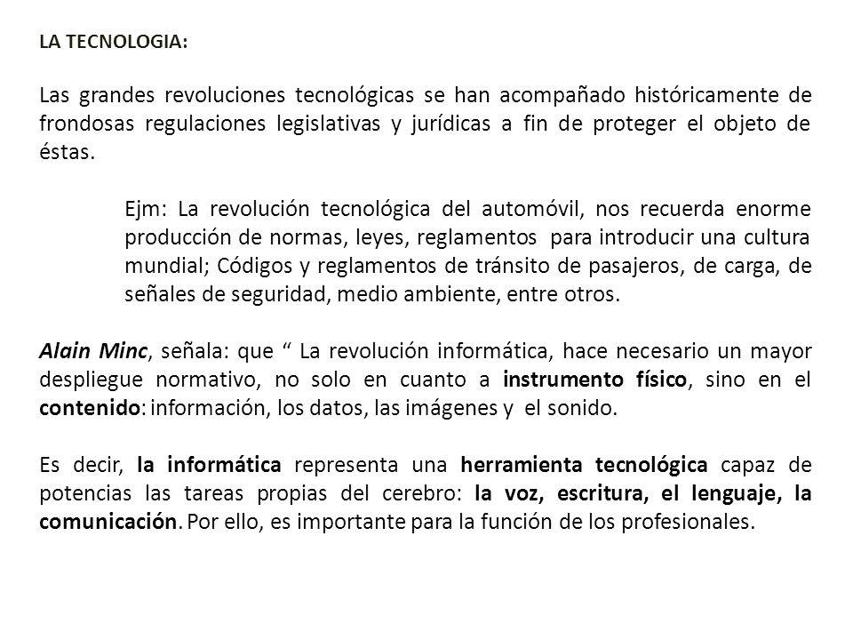 LA TECNOLOGIA: