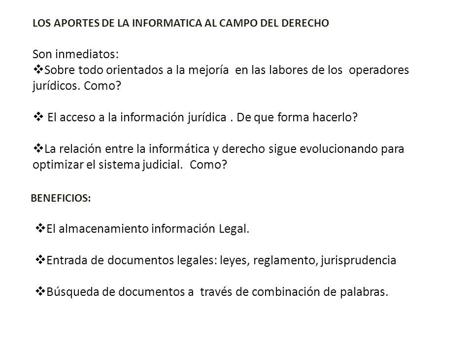 El acceso a la información jurídica . De que forma hacerlo