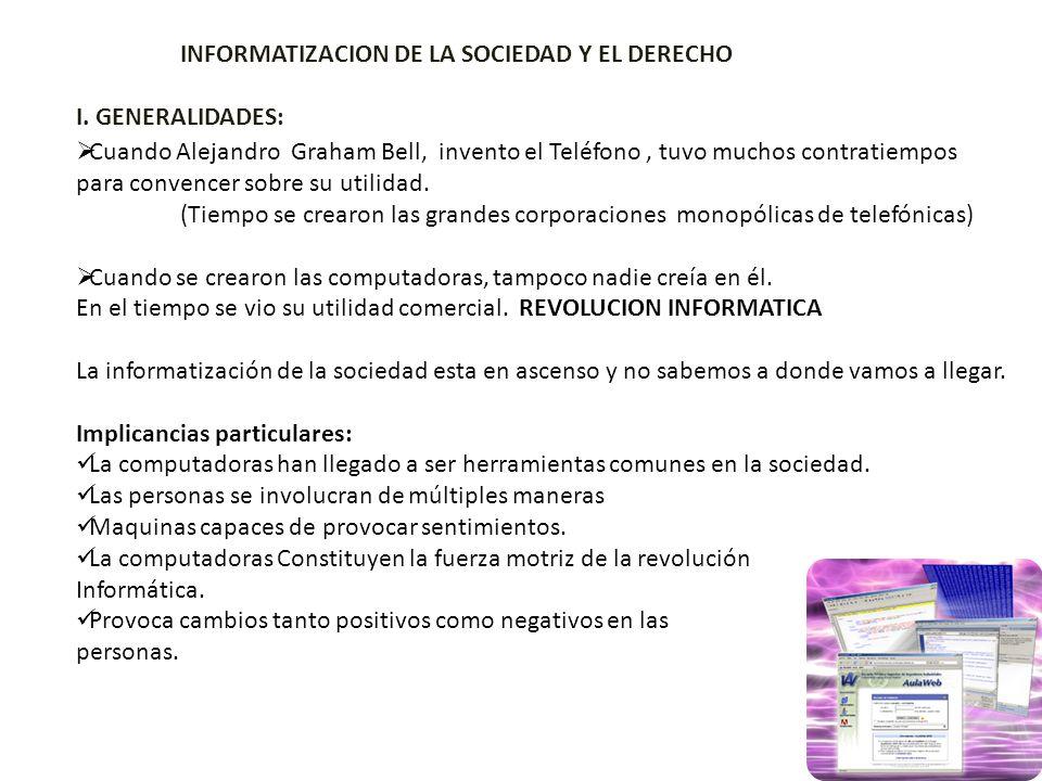 INFORMATIZACION DE LA SOCIEDAD Y EL DERECHO