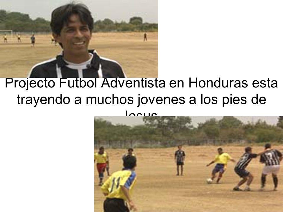 Projecto Futbol Adventista en Honduras esta trayendo a muchos jovenes a los pies de Jesus.