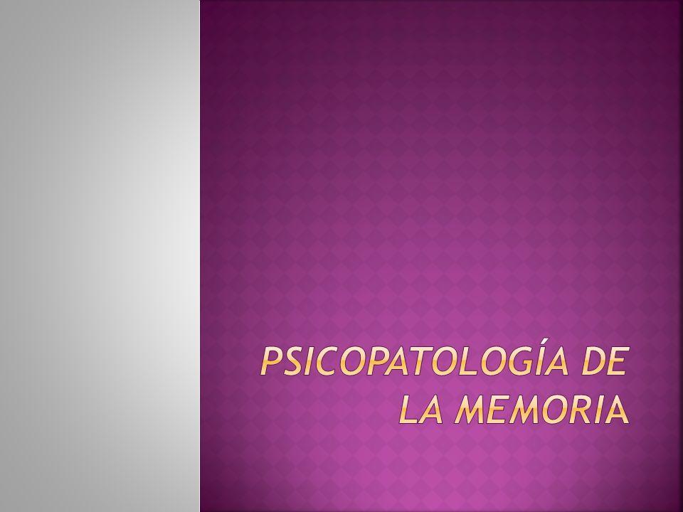 Psicopatología de la memoria