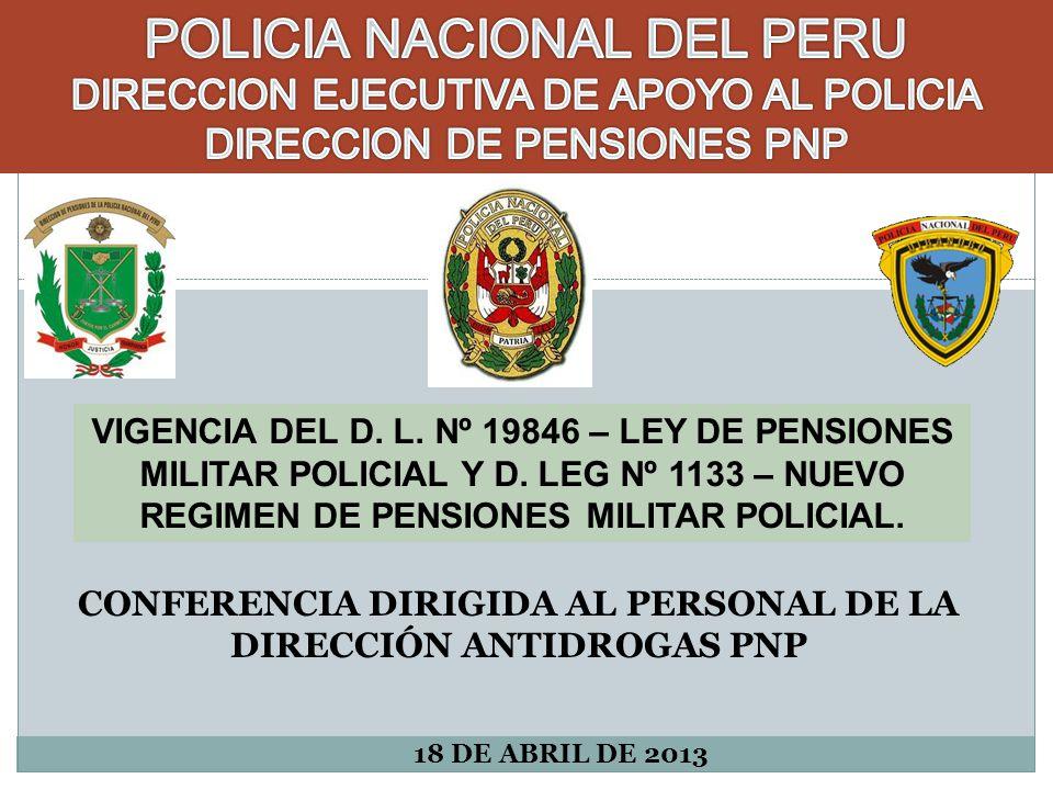 CONFERENCIA DIRIGIDA AL PERSONAL DE LA DIRECCIÓN ANTIDROGAS PNP