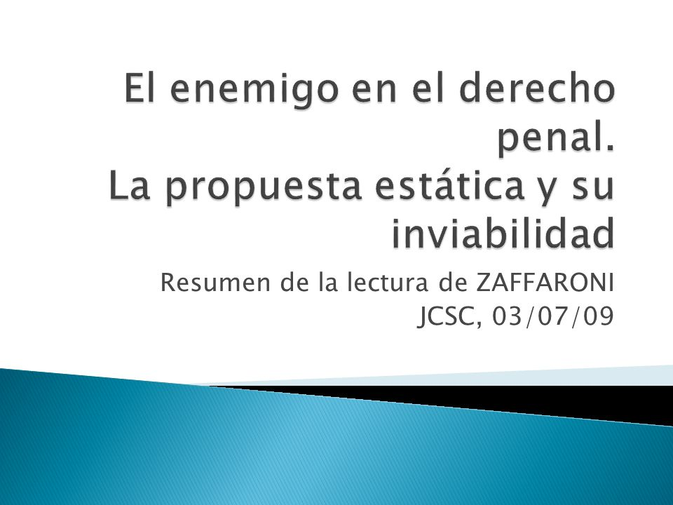 Resumen de la lectura de ZAFFARONI JCSC, 03/07/09