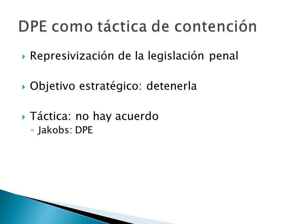 DPE como táctica de contención