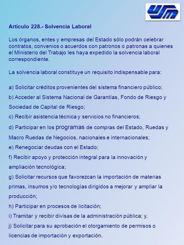Artículo 228.- Solvencia Laboral