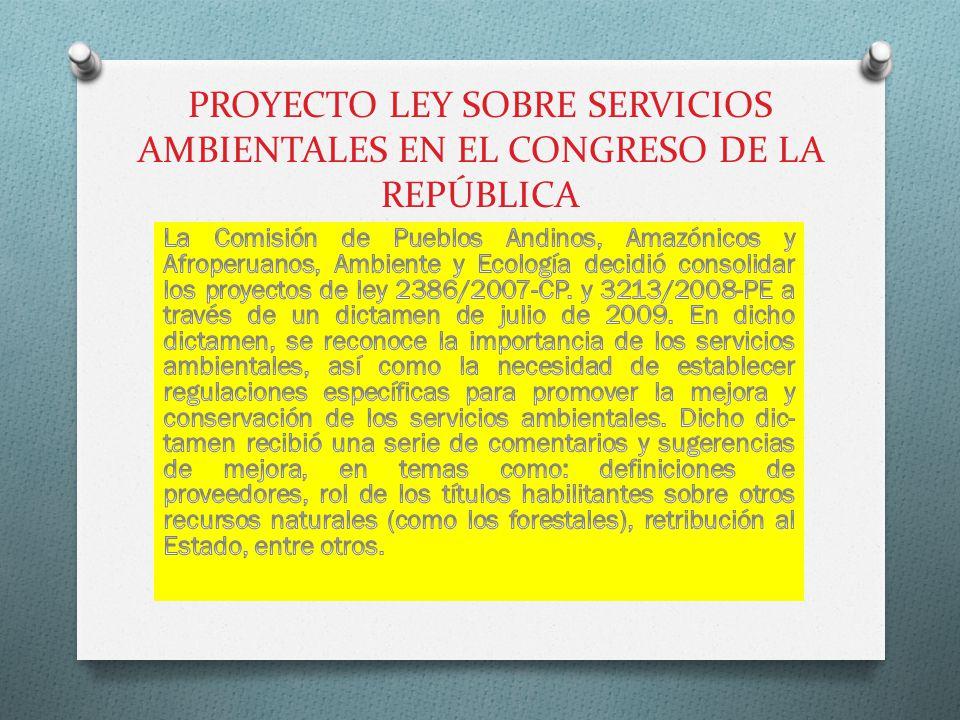 PROYECTO LEY SOBRE SERVICIOS AMBIENTALES EN EL CONGRESO DE LA REPÚBLICA