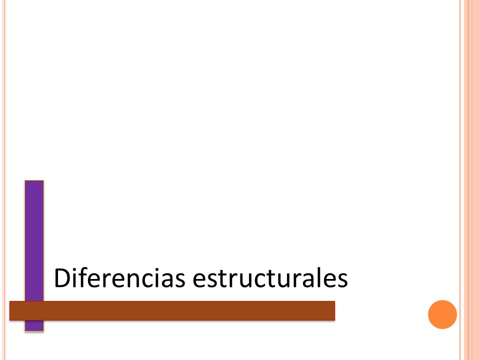Diferencias estructurales