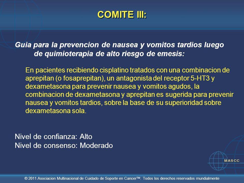 COMITE III:Guia para la prevencion de nausea y vomitos tardios luego de quimioterapia de alto riesgo de emesis: