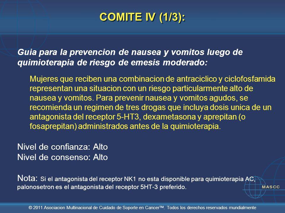 COMITE IV (1/3):Guia para la prevencion de nausea y vomitos luego de quimioterapia de riesgo de emesis moderado: