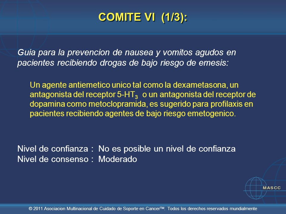 COMITE VI (1/3): Guia para la prevencion de nausea y vomitos agudos en pacientes recibiendo drogas de bajo riesgo de emesis: