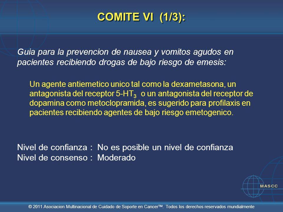 COMITE VI (1/3):Guia para la prevencion de nausea y vomitos agudos en pacientes recibiendo drogas de bajo riesgo de emesis: