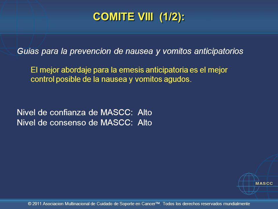 COMITE VIII (1/2):Guias para la prevencion de nausea y vomitos anticipatorios.