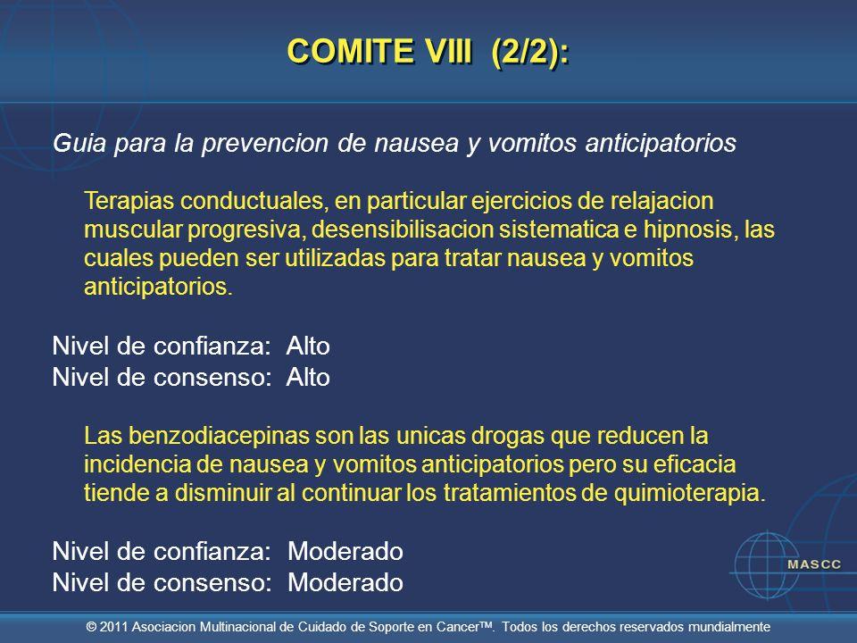 COMITE VIII (2/2): Guia para la prevencion de nausea y vomitos anticipatorios.