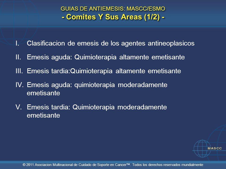 GUIAS DE ANTIEMESIS: MASCC/ESMO - Comites Y Sus Areas (1/2) -
