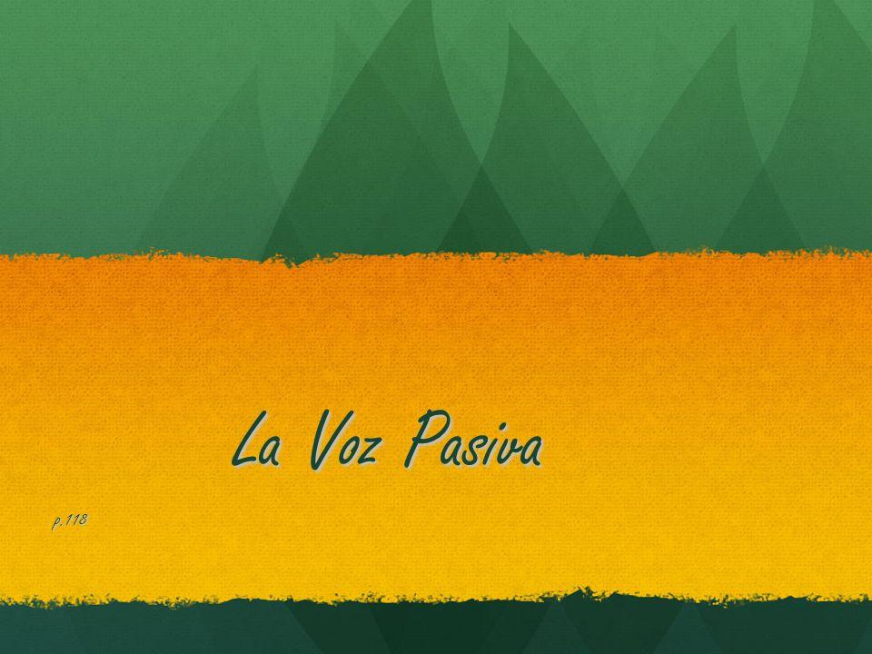 La Voz Pasiva p.118