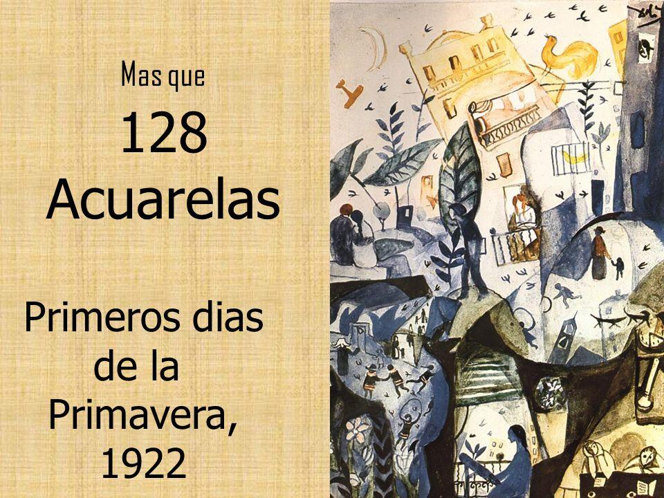 Mas que 128 Acuarelas Primeros dias de la Primavera, 1922